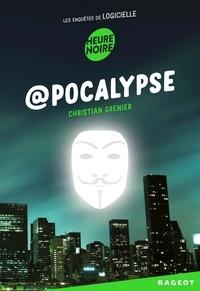 Christian Grenier - Les enquêtes de Logicielle  : @pocalypse.