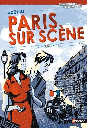 Paris sur scène. Août 44