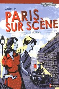 Christian Grenier - Paris sur scène - Août 44.