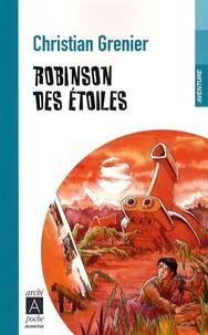 Christian Grenier - Robinson des étoiles.
