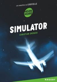 Christian Grenier - Simulator - Les enquêtes de logicielle.