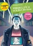 Christian Grenier - Virus L.I.V 3 - Ou La mort des livres.