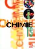 Christian Grossetête et  Collectif - Chimie, terminale S.