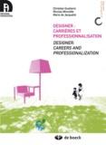 Christian Guellerin et Nicolas Minvielle - Designer : carrières et professionnalisation - Edition bilingue français-anglais.