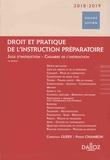 Christian Guéry et Pierre Chambon - Droit et pratique de l'instruction préparatoire.