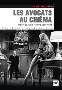 Christian Guery - Les avocats au cinéma.