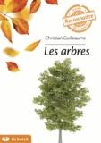 Christian Guilleaume - Les arbres.