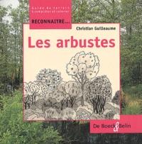 Christian Guilleaume - Les arbustes.