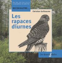 Christian Guilleaume - Les rapaces diurnes.