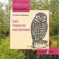 Christian Guilleaume - Les rapaces nocturnes.