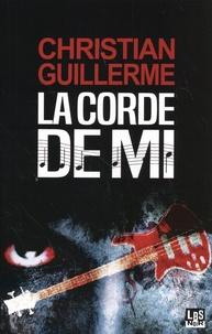 Christian Guillerme - La corde de mi.