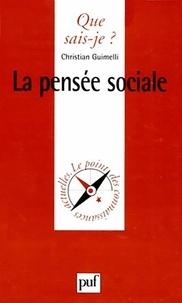Christian Guimelli - La pensée sociale.