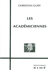 Christian Gury - Les académiciennes.