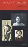 Christian Gury - Proust et Lyautey.