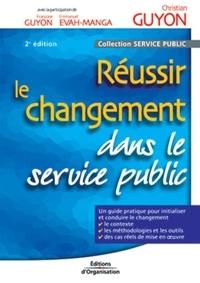 Réussir le changement dans le service public. 2ème édition.pdf
