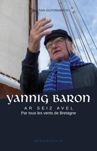 Christian Guyonvarc'h - Yannig Baron - Par tous les vents de Bretagne.