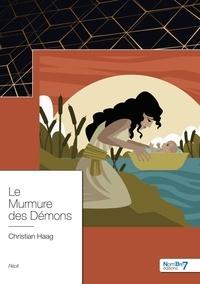 Christian Haag - Le murmure des démons.