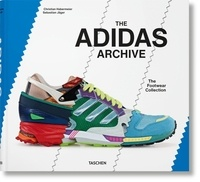 The Adidas Archive- The Footswear Collection - Christian Habermeier pdf epub
