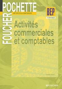 Christian Habouzit - Activités commerciales et comptables Teminale BEP Comptabilité.