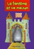 Christian Hache - LE FANTOME ET SA MAISON.