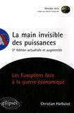 Christian Harbulot - La main invisible des puissances.