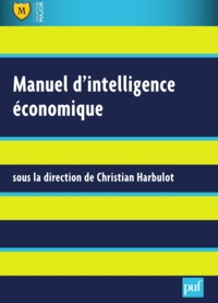 Christian Harbulot - Manuel d'intelligence économique.