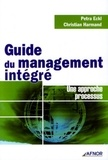 Christian Harmand et Petra Eckl - Guide du management intégré.