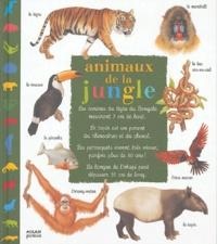 Christian Haward et Catherine Fichaux - Animaux de la jungle.