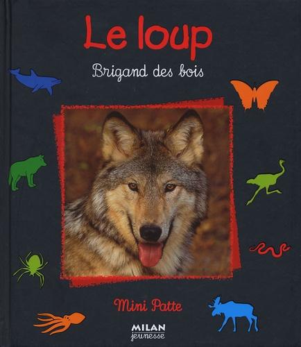 Christian Haward - Le loup - Brigand des bois.