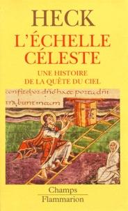 Deedr.fr L'ECHELLE CELESTE DANS L'ART DU MOYEN AGE. Une histoire dans la quête du ciel Image