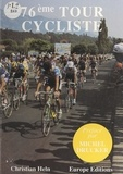 Christian Heln et Didier Baligout - 76ème tour cycliste.