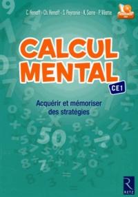 Calcul mental CE1- Acquérir et mémoriser des stratégies - Christian Henaff |