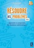 Christian Henaff - Résoudre des problèmes CE1 - Apprendre à comprendre les situations mathématiques. 1 CD audio