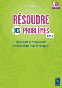 Christian Henaff - Résoudre des problèmes CM1 - Apprendre à comprendre les situations mathématiques. 1 Cédérom