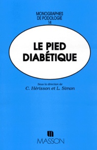 Christian Hérisson et  Collectif - Le pied diabétique.