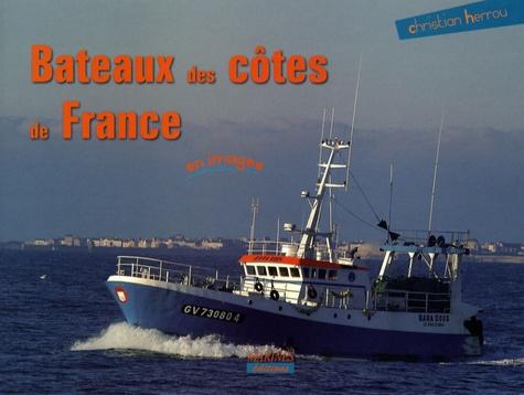 Christian Herrou - Bateaux des côtes de France.