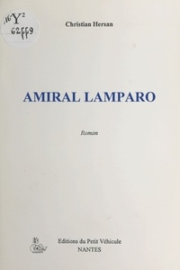 Christian Hersan - Amiral Lamparo - Roman.