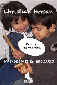 Christian Hersan - d'Aphorismes en Brocards.