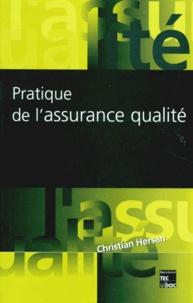 Christian Hersan - Pratique de l'assurance qualité.