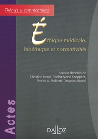 Christian Hervé et Bartha-Maria Knoppers - Ethique médicale, bioéthique et normativités.