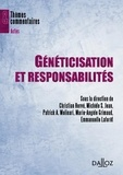 Christian Hervé et Michèle Stanton-Jean - Généticisation et responsabilités.