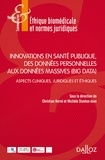 Christian Hervé - Innovations en santé publique, des données personnelles aux données massives (Big Data) - Aspects cliniques, juridiques et éthiques.
