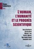 Christian Hervé et Michèle Stanton-Jean - L'humain, l'humanité et le progrès scientifique.