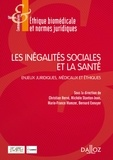 Christian Hervé et Michèle Stanton-Jean - Les inégalités sociales et la santé - Enjeux juridiques, médicaux et éthiques.