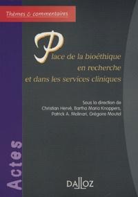 Christian Hervé et Bartha-Maria Knoppers - Place de la bioéthique en recherche et dans les services cliniques.