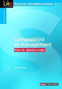 Christian Hoarau - Comptabilité et management - Notions clés - Applications corrigées.