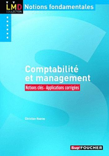 Christian Hoarau - Comptabilité et management - Notions clés - Applications corrigées.
