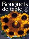 Christian Hochet et Monique Gautier - Bouquets de table en fête.
