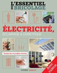 Christian Hochet et Bruno Guillou - Électricité, Éclairage et Domotique - Avec vidéos - L'essentiel du bricolage.