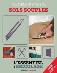 Christian Hochet et Bruno Guillou - Revêtements intérieurs : revêtements de sol - sols souples (avec vidéos) - L'essentiel du bricolage.